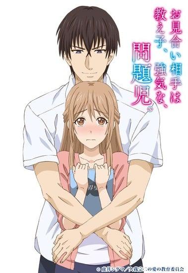 Anime Tentang Guru Yang Dijodohkan Dengan Murid Bandel Tayangkan