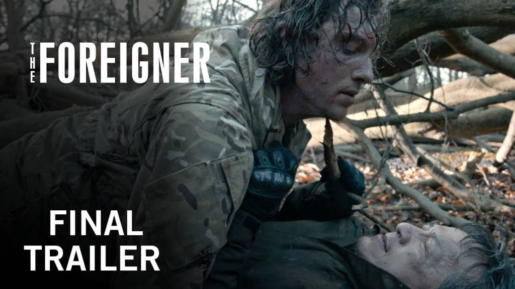 final trailer the foreigner