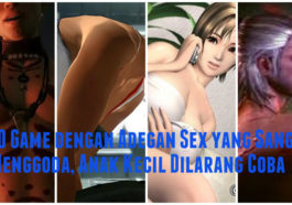10 Game Dengan Adegan Sex Yang Sangat Menggoda, Anak Kecil Dilarang Coba