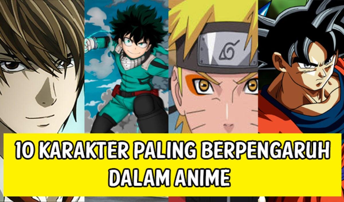 10 Karakter Paling Berpengaruh Dalam Anime – Dafunda