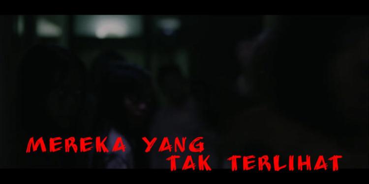 Review Mereka Yang Tak Terlihat, FIlm Horor Indonesia (2017) Dafunda Horor