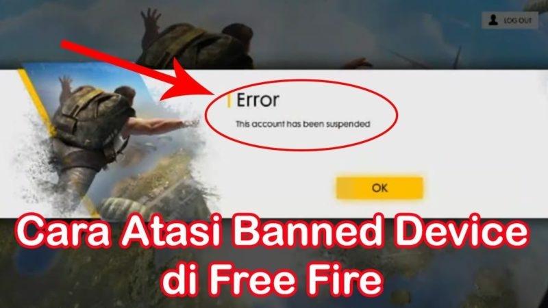 Begini cara mengatasi akun free fire di banned