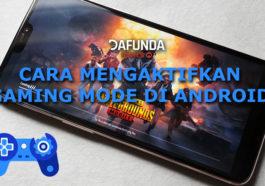 Cara mengaktifkan gaming mode android