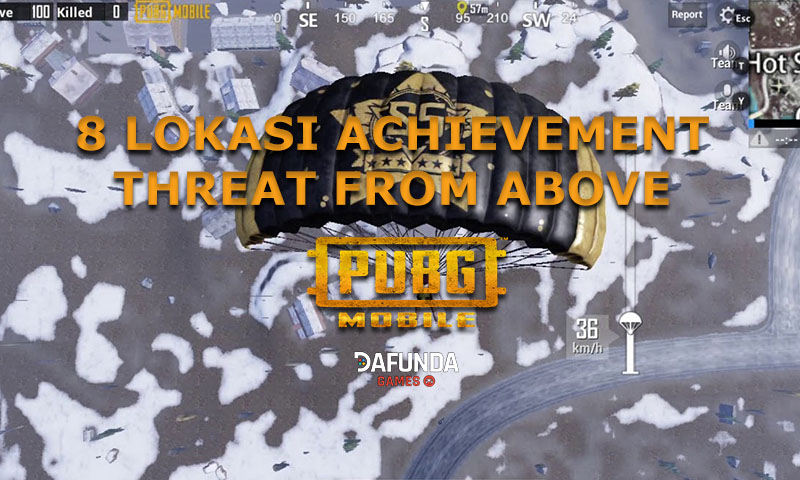 Lokasi achievement threat from above pubg mobile