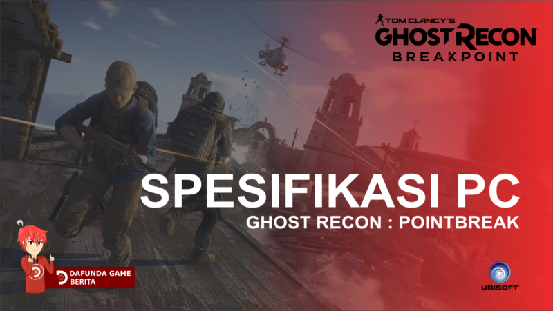 Spesifikasi Pc Ghost Recon Breakpoint