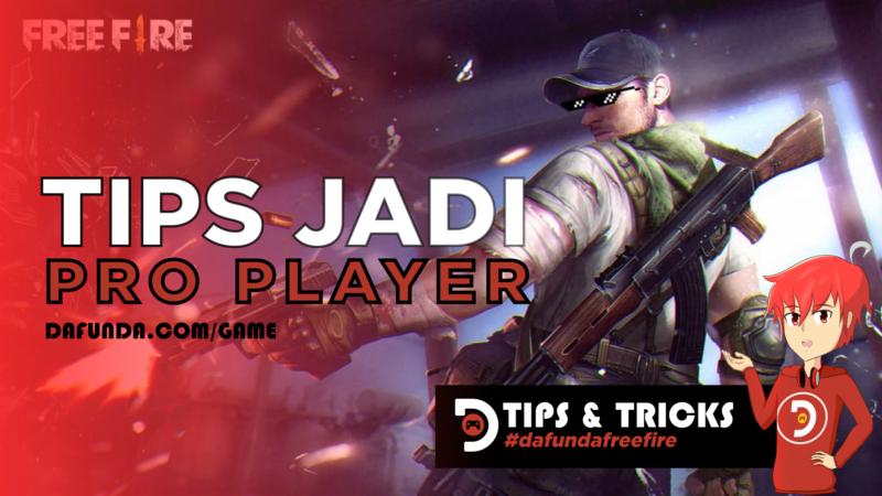 Tips Jadi Pro Player Di Free Fire.jpg