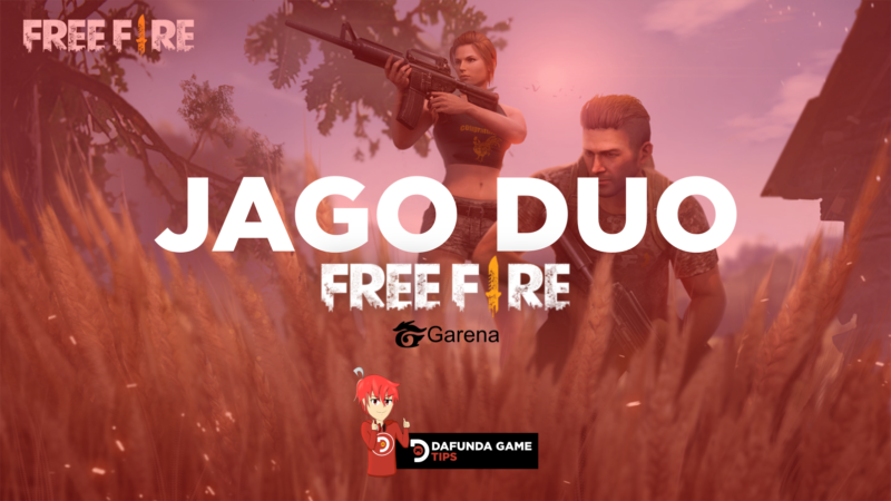 Tips Jago Duo Free Fire