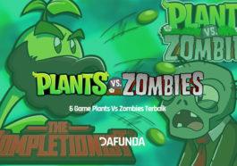6 Game Plants Vs Zombies Terbaik