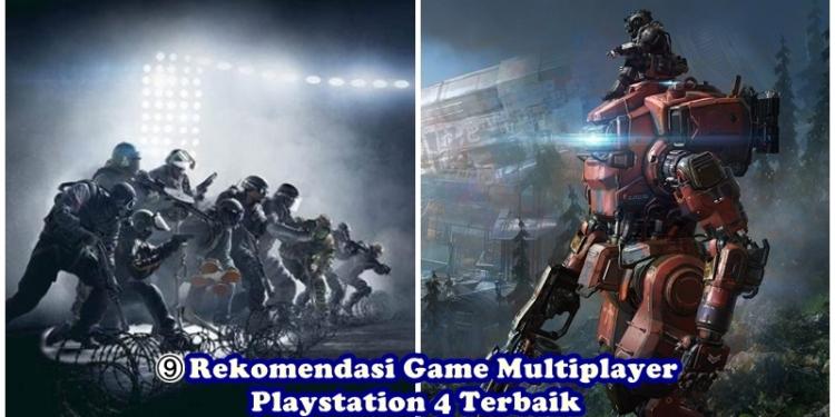 Game Multiplayer Ps4 Terbaik0