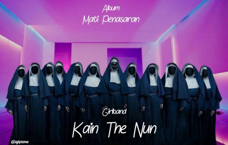 Enggak Ada Seremnya, 10 Meme Film The Nun Ini Dijamin Bikin Ngakak! The None Kain The Nun