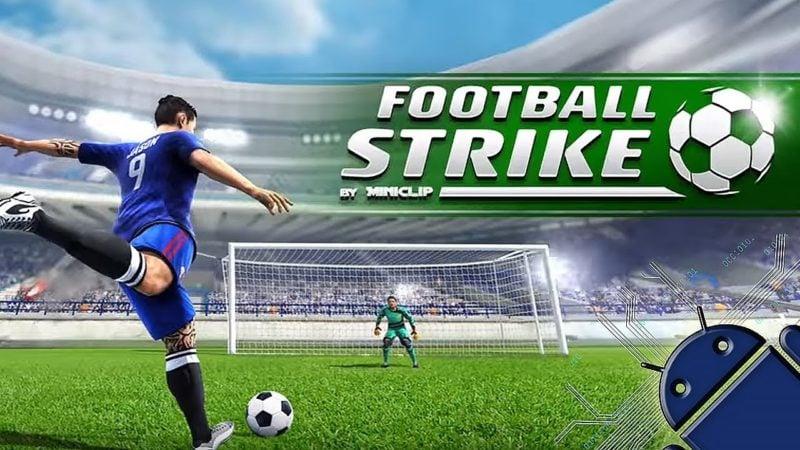 Game Sepak Bola Android Terbaik Football Strike Multiplayer Soccer