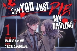 Manga Can You Just Die, My Darling