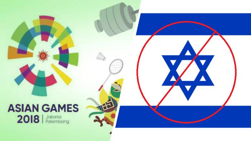 Mengapa Israel Tidak Ada Di Asian Games, Penyebab Israel Tidak Ada Di Asian Games 2018 Dafunda Gokil