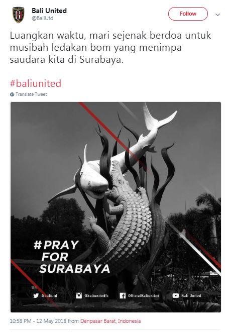 #PrayForSurabaya, Inilah Dukungan 6 Klub Sepak Bola Untuk Korban Bom Surabaya! Bali United