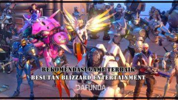 Rekomendasi Game Terbaik Besutan Blizzard Entertainment