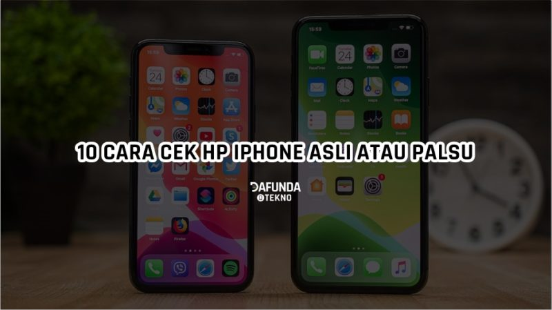 Cara Cek Iphone Asli Atau Palsu