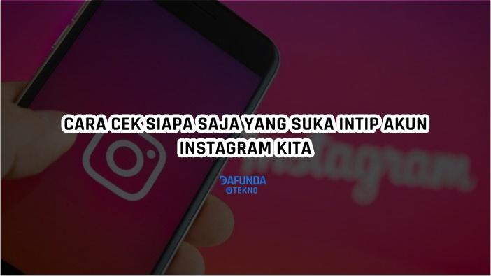 Cara Cek Stalker Instagram Dengan Instagram Check Stalkers