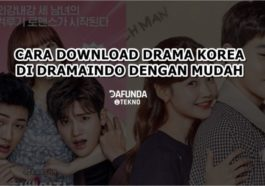 Cara Download Drama Korea Di Dramaindo