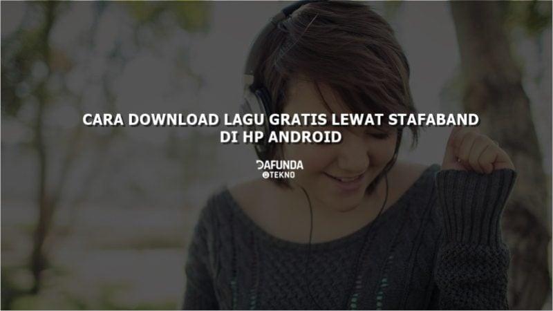 Cara Download Lagu Di Stafaband