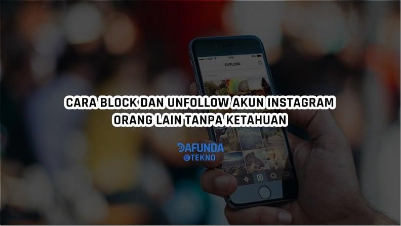 Cara Memblokir Akun Instagram Tanpa Ketahuan
