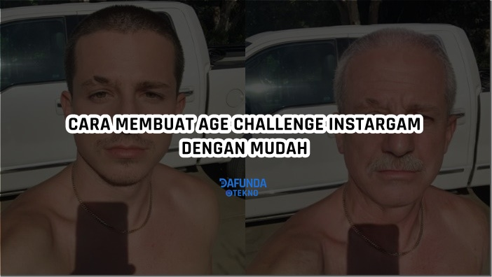 Cara Membuat Age Challenge Instagram Dengan Aplikasi Age Challenge Instagram