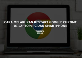 Cara Restart Google Chrome