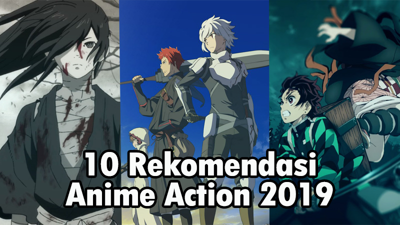 Rekomendasi Anime Action 2019 Dafunda