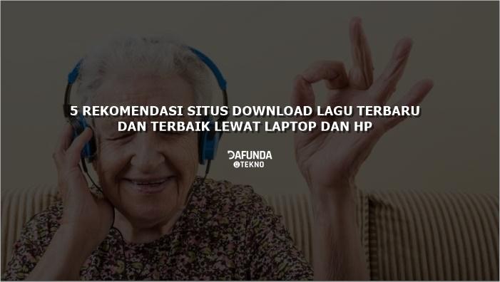 Rekomendasi Situs Download Mp3 Gratis TERBARU 2019