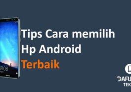 Cara Memilih Android Terbaik