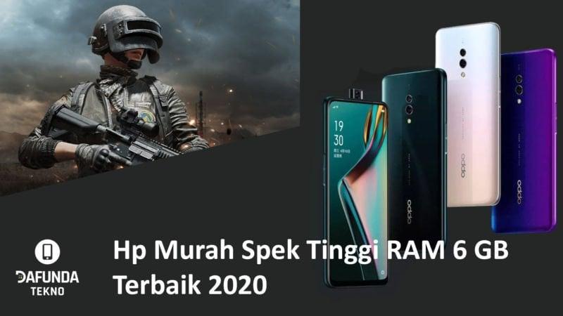 Hp Murah Spek Tinggi RAM 6 GB Terbaik 2020