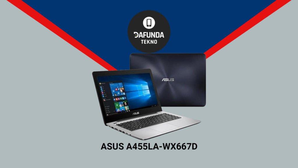 Asus A455la Wx667d