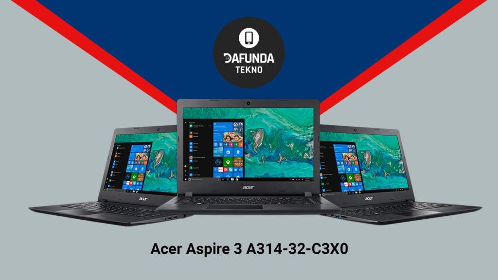 Laptop RAM 4 GB Harga dibawah 5 Jutaan Terbaik 2020 Acer Aspire 3 A314 32 C3x0