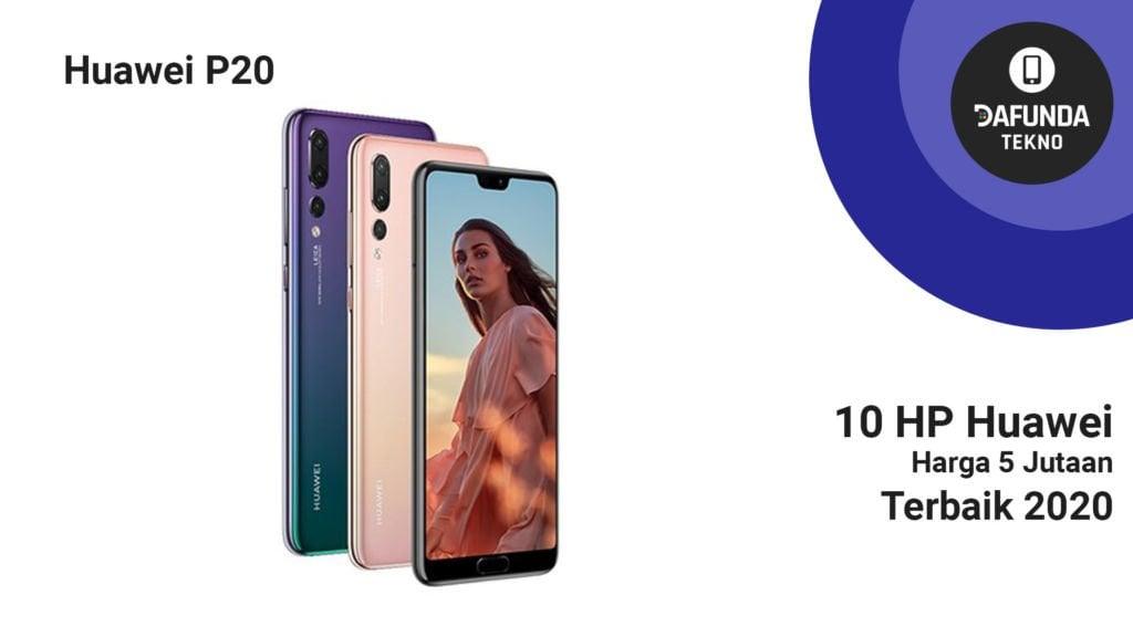 Huawei P20 5 Jutaan