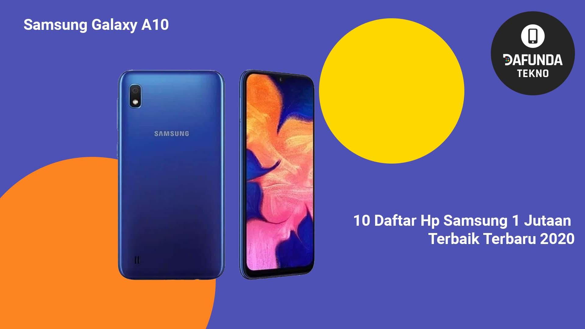 Hp Samsung 1 Jutaan Terbaik Samsung Galaxy A10
