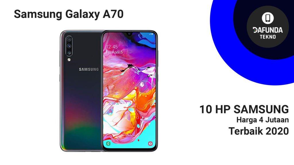 Samsung Galaxy A70 Terbaik