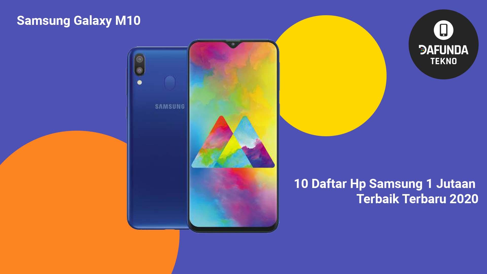 Hp Samsung 1 Jutaan Terbaik Samsung Galaxy M10