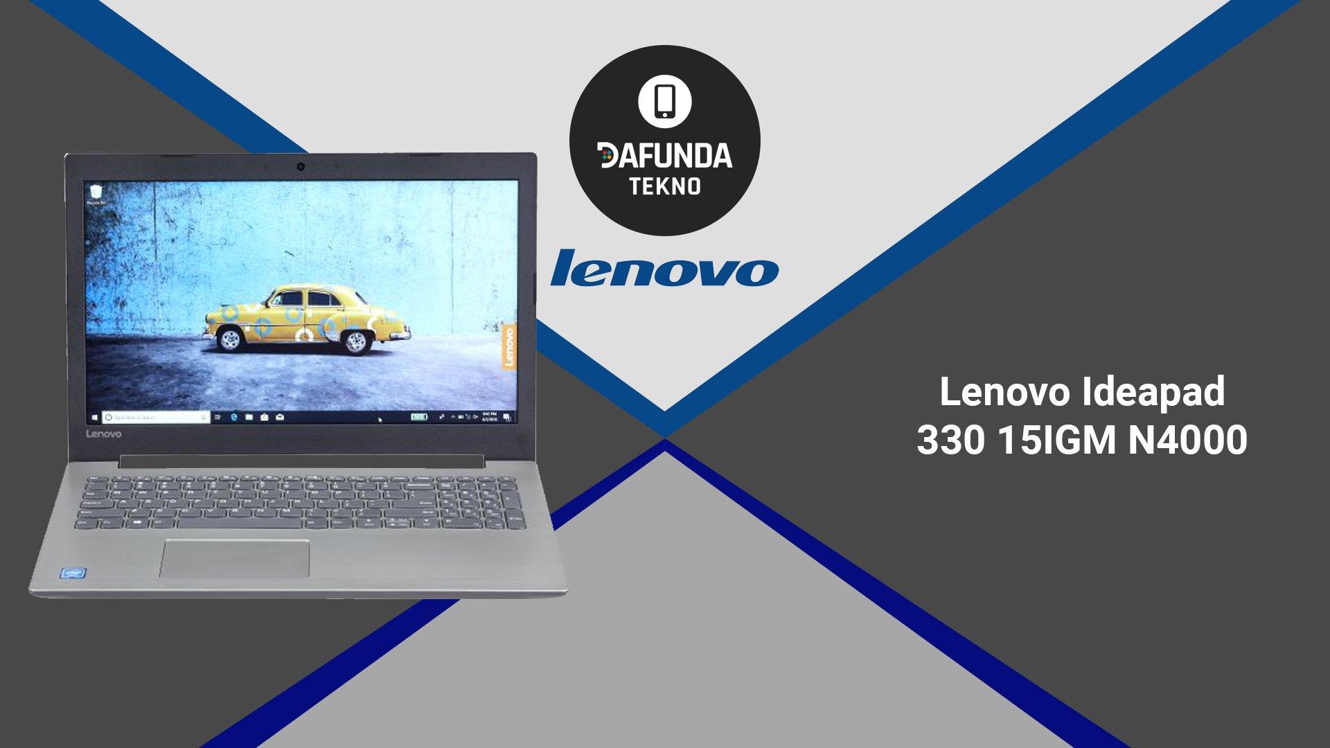 Laptop lenovo terbaik Lenovo Ideapad 330 15igm N4000