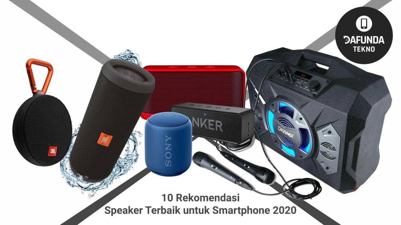 10 Rekomendasi Speaker Terbaik Untuk Smartphone 2020