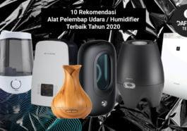 10 Rekomendasi Alat Pelembap Udara Humidifier Terbaik Tahun 2020