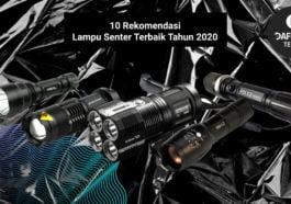 10 Rekomendasi Lampu Senter Terbaik Tahun 2020