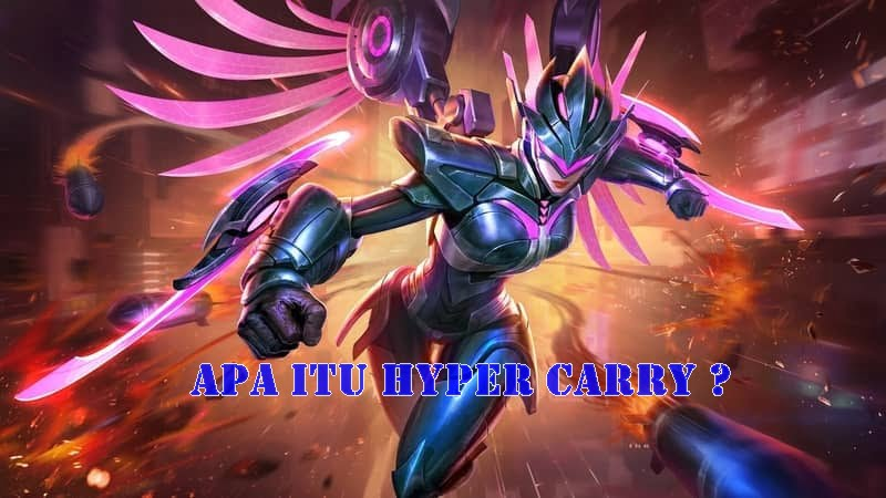 Apa Itu Hyper Carry