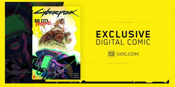 Cyberpunk 2077 Big City Dreams Exclusive Comic Gog