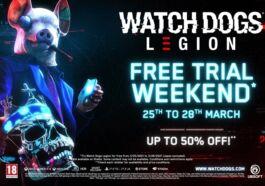 Watch Dogs Legion Free Trial Weekend