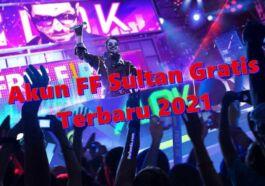 Akun Ff Sultan Gratis Terbaru 2021